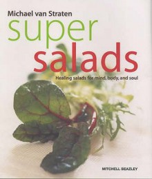 Super Salads - Michael van Straten