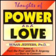 Thoughts of Power and Love - Susan Jeffers