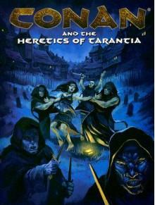Conan: Heretics Of Tarantia (Conan Series) - Greg Lynch