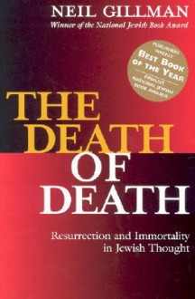 The Death of Death - Neil Gillman
