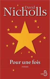 Pour une fois - David Nicholls, Valérie Bourgeois