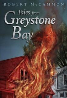 Tales from Greystone Bay - Robert McCammon