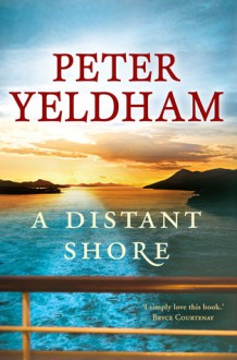 A Distant Shore - Peter Yeldham