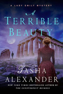 A Terrible Beauty - Tasha Alexander