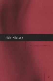 Irish History: A Research Yearbook - Number 2 - Joost Augusteijn