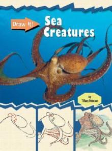 Sea Creatures - Tiffany Peterson