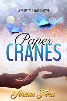 Paper Cranes - Jordan Ford