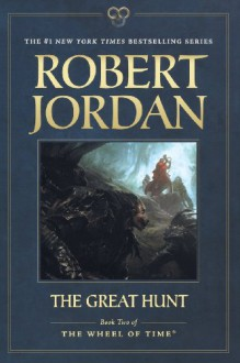 The Great Hunt (Wheel of Time) - Robert Jordan
