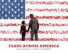 Flags Across America - Karen S. Robbins,Dale Baskin