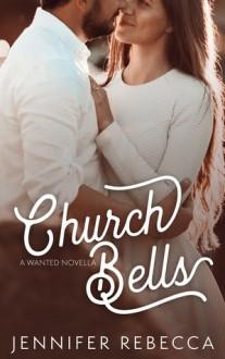 Church Bells - Jennifer Rebecca