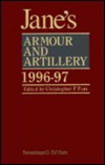 Jane's Armour and Artillery 1996-97 (Jane's Armour and Artillery) - Christopher F. Foss