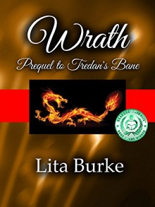Wrath, Prequel to Tredan's Bane - Lita Burke