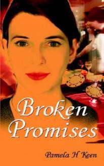 Broken Promises - Pamela H. Keen