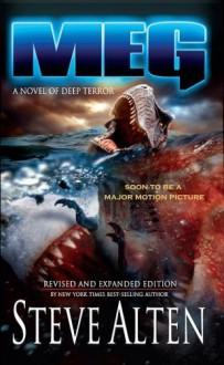 By Steve Alten MEG: A Novel of Deep Terror [Mass Market Paperback] - Steve Alten