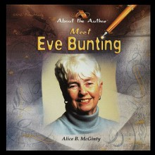 Meet Eve Bunting - Alice McGinty