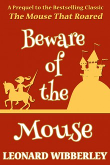 Beware Of The Mouse - Leonard Wibberley