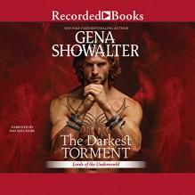 The Darkest Torment - Gena Showalter, Recorded Books LLC, Max Bellmore