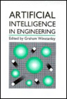 Artificial Intelligence in Engineering - Graham Winstanley