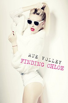 Finding Chloe (Kitty Bang Bang Series Book 2) - Rue Volley,Rue Volley