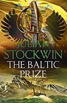 The Baltic Prize - Julian Stockwin