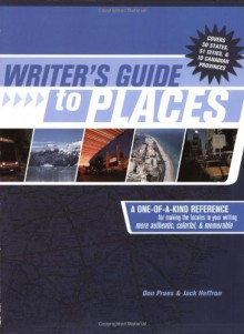 Writer's Guide to Places - Don Prues, Jack Heffron