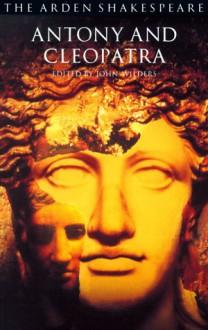 Antony and Cleopatra (The Arden Shakespeare) - William Shakespeare