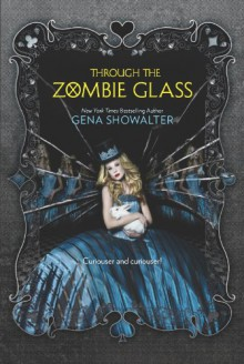 Through the Zombie Glass - Gena Showalter
