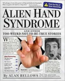 Alien Hand Syndrome - Alan Bellows