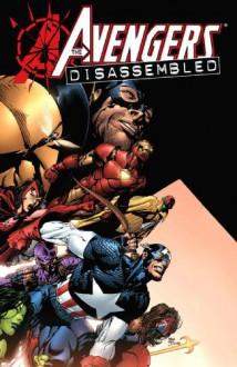 Avengers Disassembled - Brian Michael Bendis, David Finch