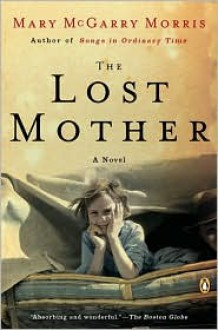 Lost Mother - Mary McGarry Morris