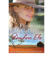 Nowhere Else - Fiona Mccallum