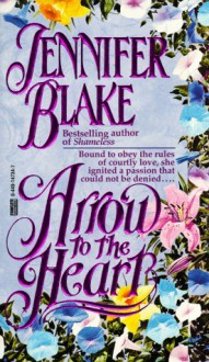 Arrow to the Heart - Jennifer Blake