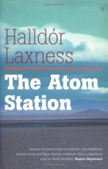 The Atom Station - Halldór Laxness, Magnus Magnusson