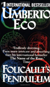 Foucault's Pendulum - Umberto Eco, William Weaver