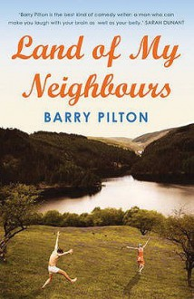 Land Of My Neighbours - Barry Pilton