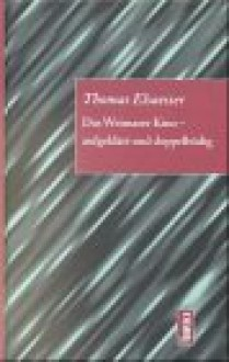 Das Weimarer Kino, aufgeklärt und doppelbödig - Thomas Elsaesser