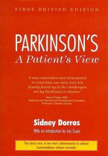 Parkinson's: A Patient's View - Sidney Dorros