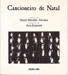 Cancioneiro de Natal - David Mourão-Ferreira