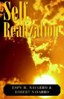 Self Realization - Espy Navarro, Robert Navarro