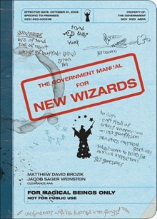 The Government Manual for New Wizards - Matthew David Brozik, Jacob Sager Weinstein