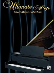 The Ultimate Pop Sheet Music Collection Ultimate Pop Sheet Music Collection: Piano/Vocal/Chords Piano/Vocal/Chords - Carol Cuellar