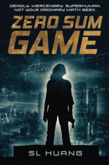 Zero Sum Game (Russell's Attic) (Volume 1) - SL Huang