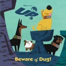 Beware of Dug! (Pictureback R: UP Movie Tie In) - Annie Auerbach, Walt Disney Company