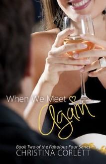 When We Meet Again (The Fabulous Four) - Christina Corlett
