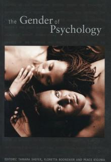 Gender of Psychology - Floretta Boonzaier, Peace Kiguwa, Tamara Shefer
