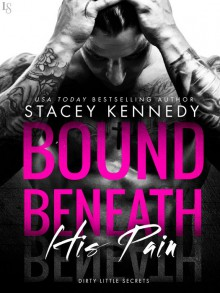 Bound Beneath His Pain - Stacey Kennedy
