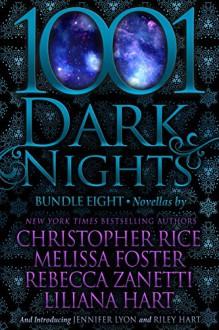 1001 Dark Nights: Bundle Eight - Christopher Rice