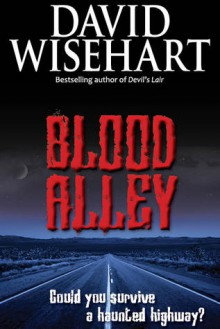 Blood Alley - David Wisehart