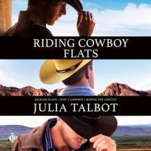 Riding Cowboy Flats - Julia Talbot,Adam Gold