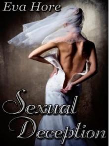 Sexual Deception - Eva Hore